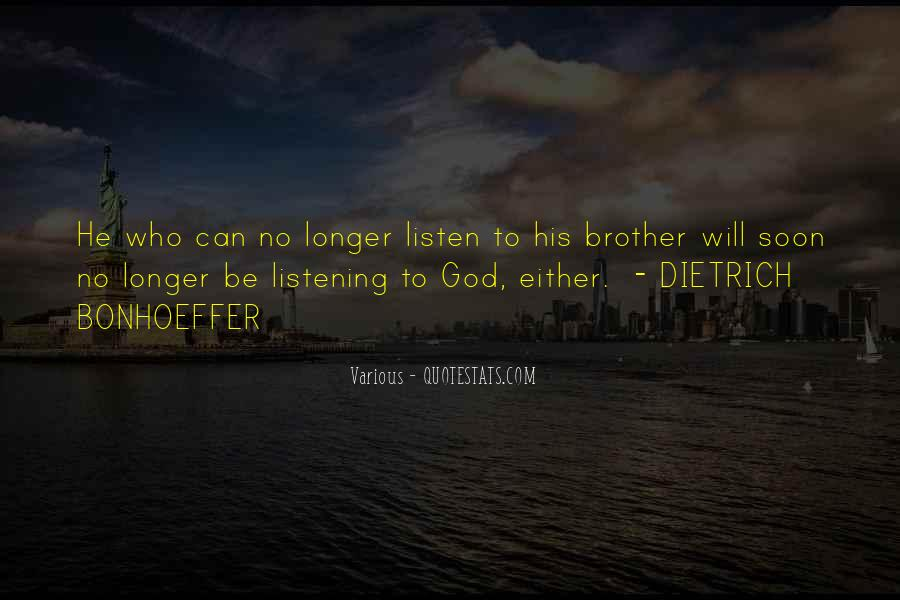 God Will Listen Quotes #1761710