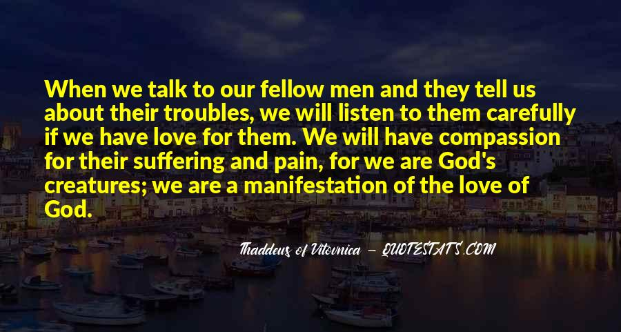 God Will Listen Quotes #471942