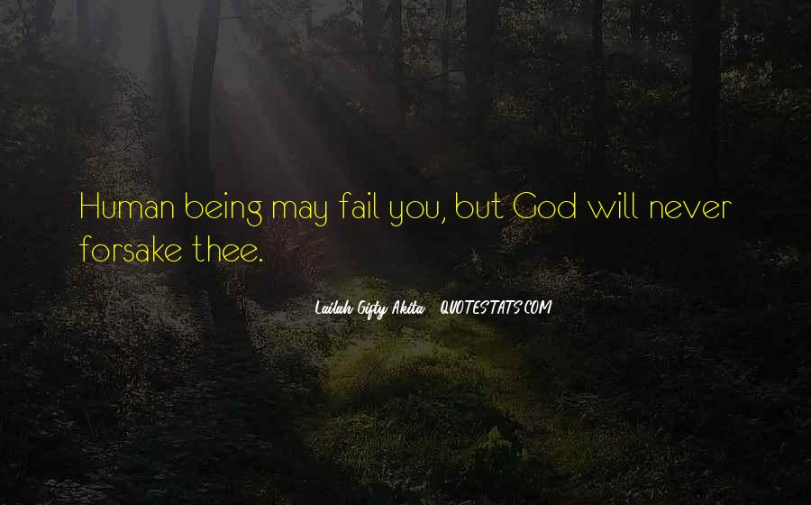 God Will Never Fail Us Quotes #1252584