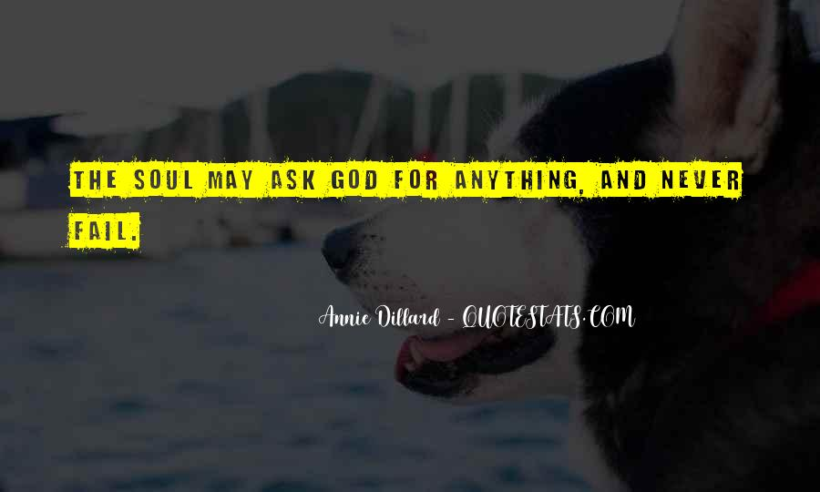 God Will Never Fail Us Quotes #1495928