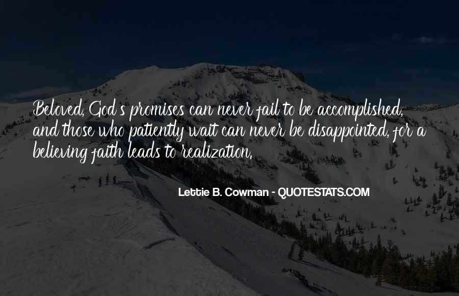 God Will Never Fail Us Quotes #1645639