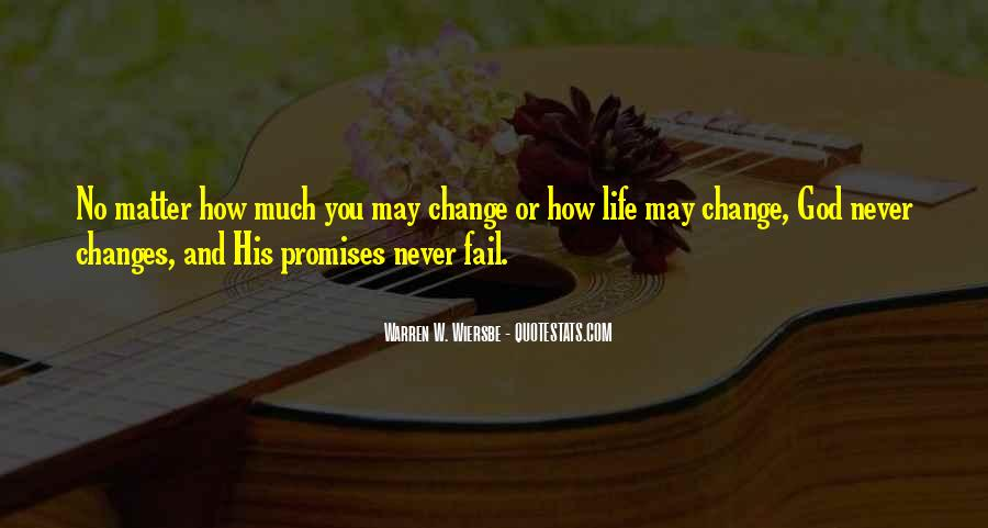God Will Never Fail Us Quotes #186858