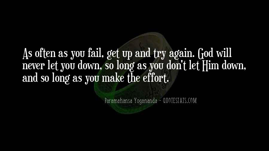God Will Never Fail Us Quotes #331899