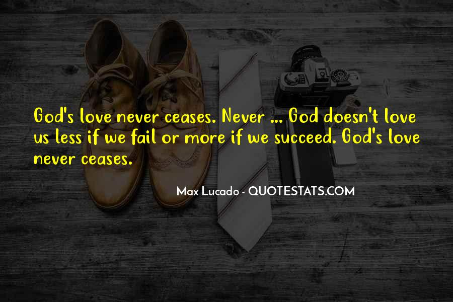 God Will Never Fail Us Quotes #449748