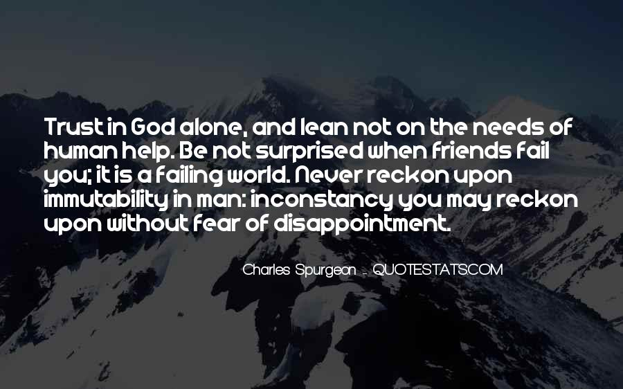 God Will Never Fail Us Quotes #483109