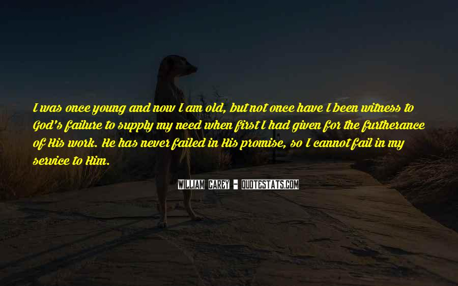 God Will Never Fail Us Quotes #542300