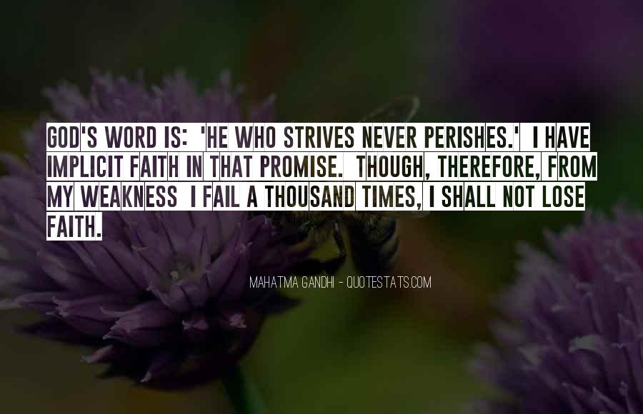 God Will Never Fail Us Quotes #655497