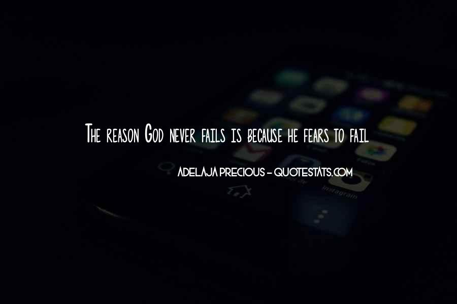 God Will Never Fail Us Quotes #673971