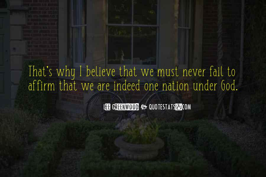 God Will Never Fail Us Quotes #75732