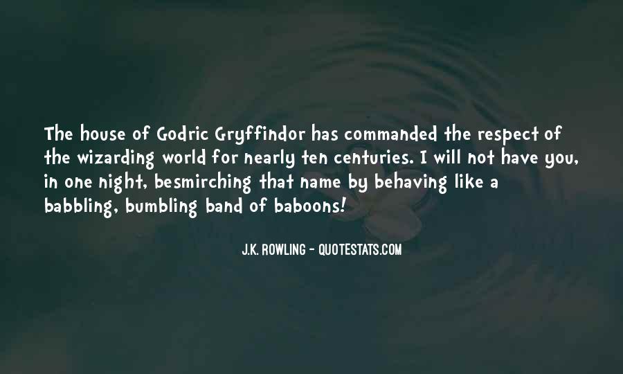 Godric Gryffindor Quotes #789747