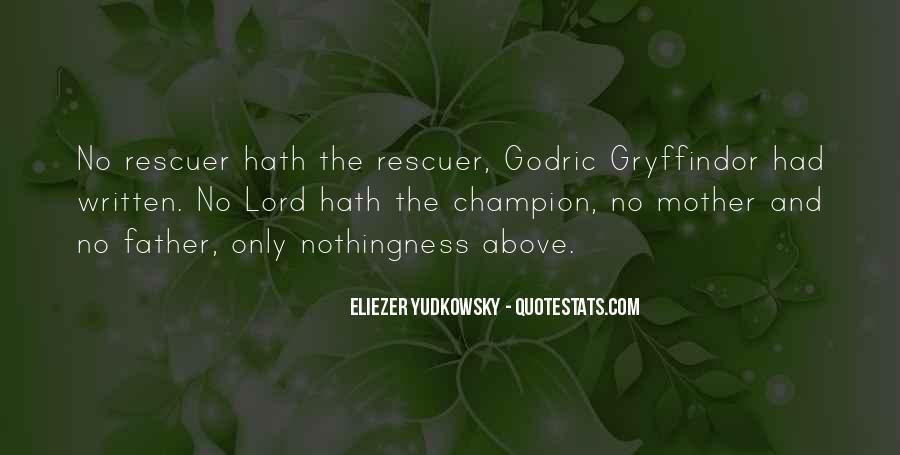 Godric Gryffindor Quotes #909847