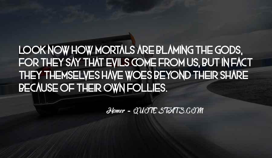 Gods And Mortals Quotes #1388767