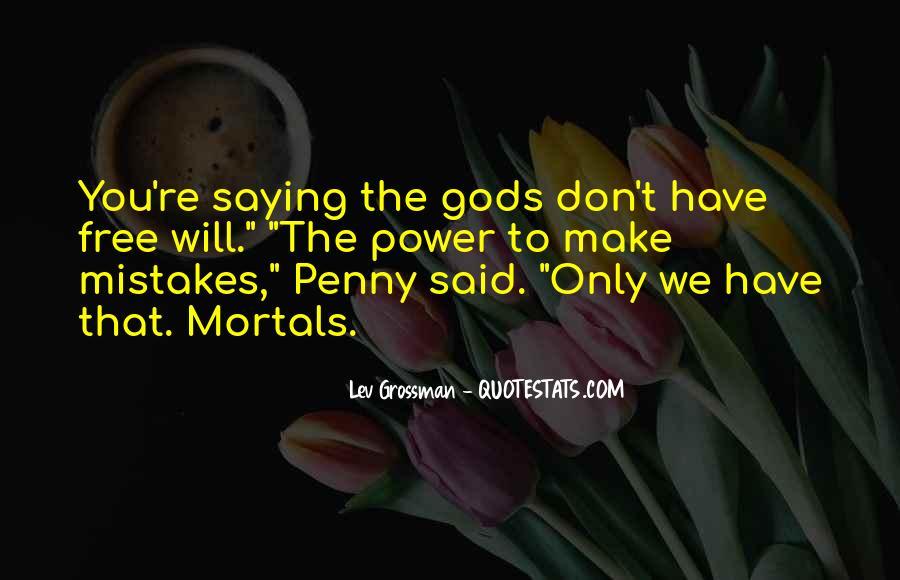 Gods And Mortals Quotes #1680266