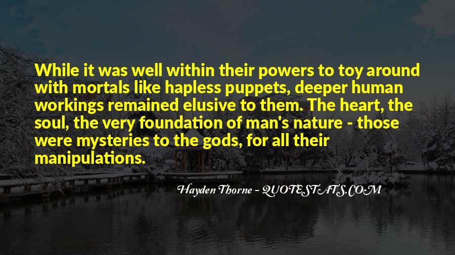 Gods And Mortals Quotes #373312
