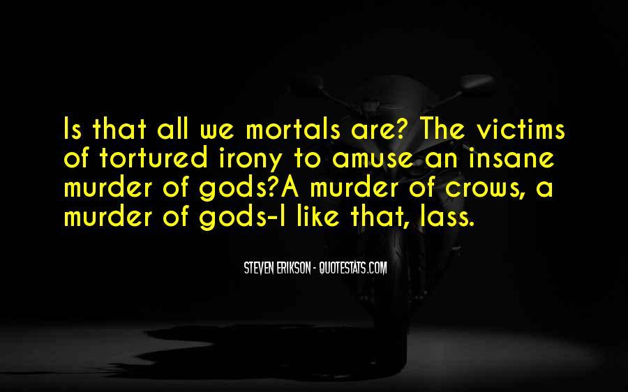 Gods And Mortals Quotes #811168