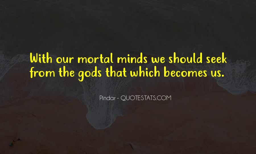 Gods And Mortals Quotes #933320