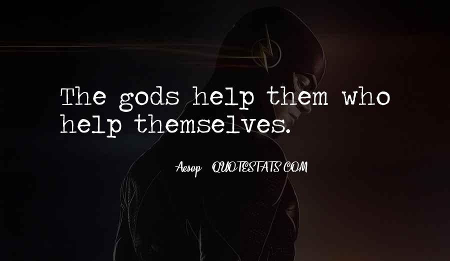 Gods Themselves Quotes #1075464