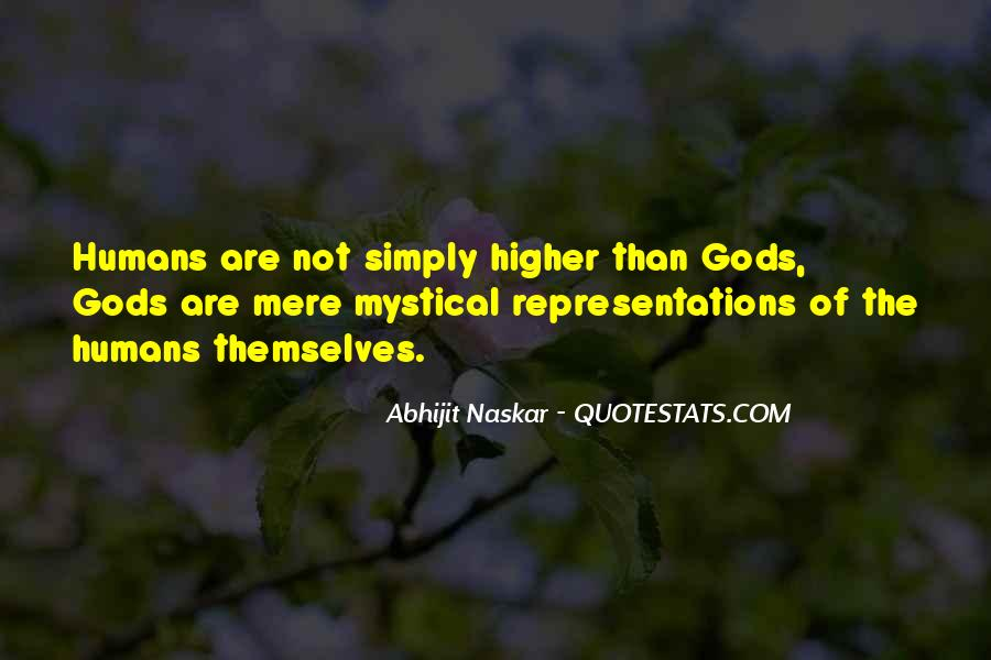 Gods Themselves Quotes #1258429