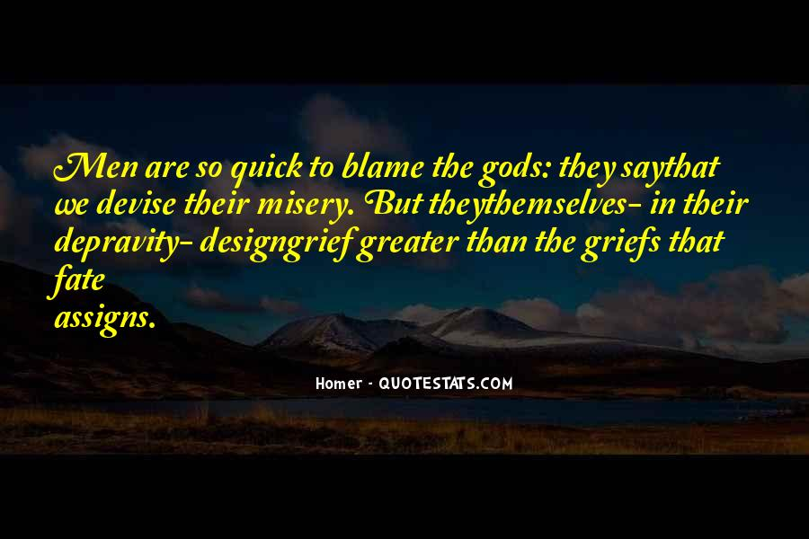 Gods Themselves Quotes #1810267