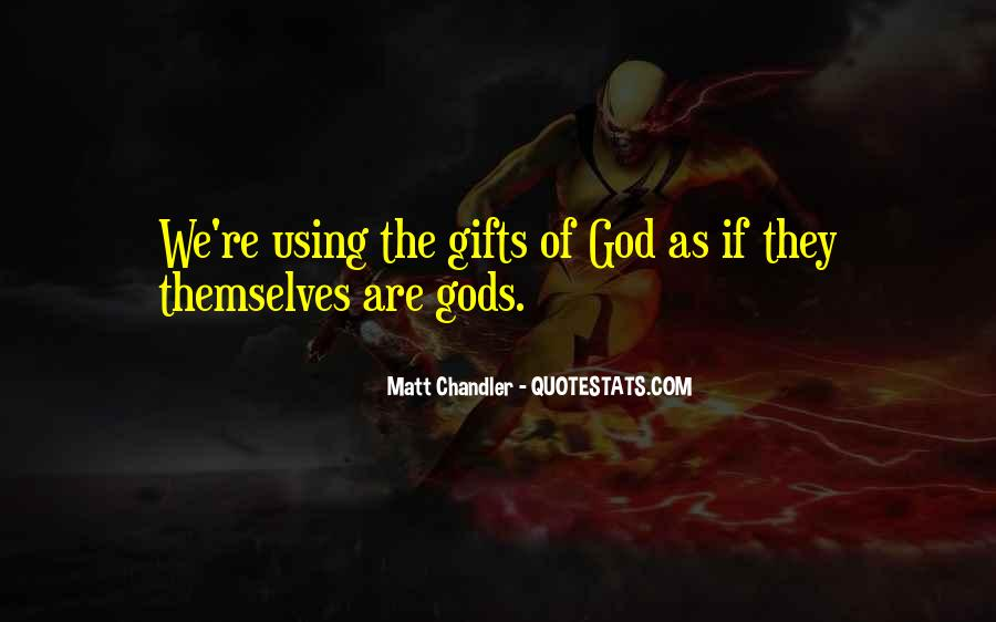 Gods Themselves Quotes #315093