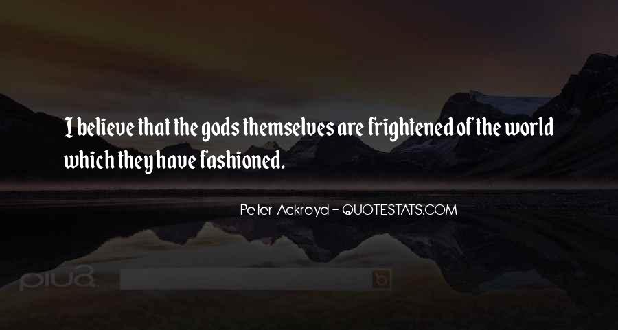 Gods Themselves Quotes #89142