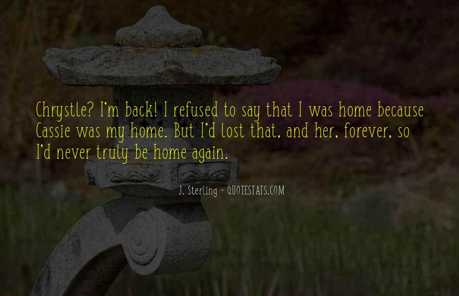 Going Back Home Again Quotes #1106151