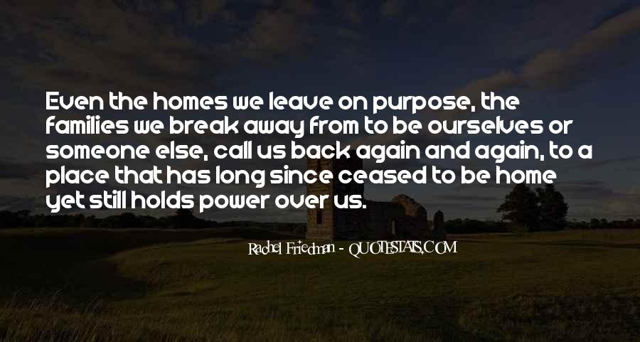 Going Back Home Again Quotes #1112666