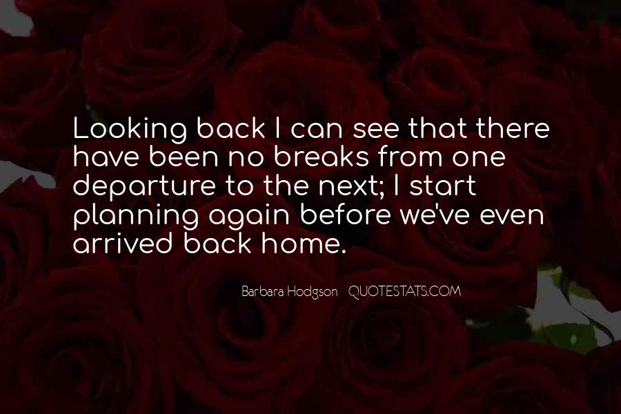 Going Back Home Again Quotes #250040