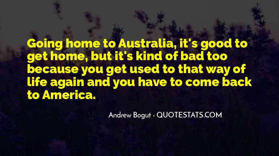 Going Back Home Again Quotes #369509