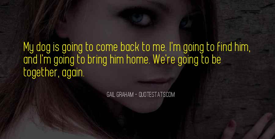 Going Back Home Again Quotes #793025