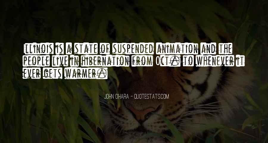 Going Into Hibernation Quotes #1023657