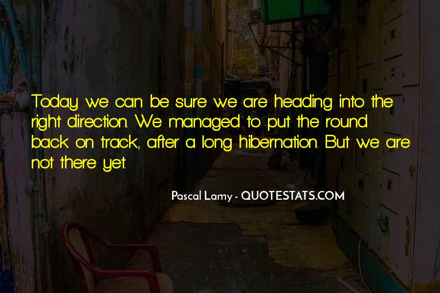 Going Into Hibernation Quotes #1440990