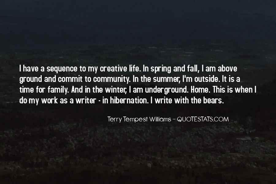 Going Into Hibernation Quotes #1717719