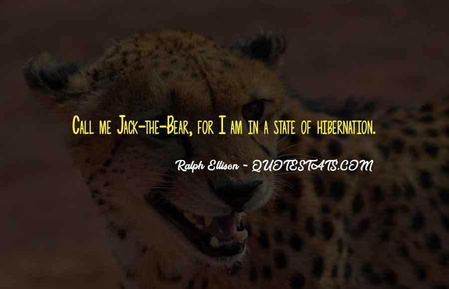 Going Into Hibernation Quotes #1852846