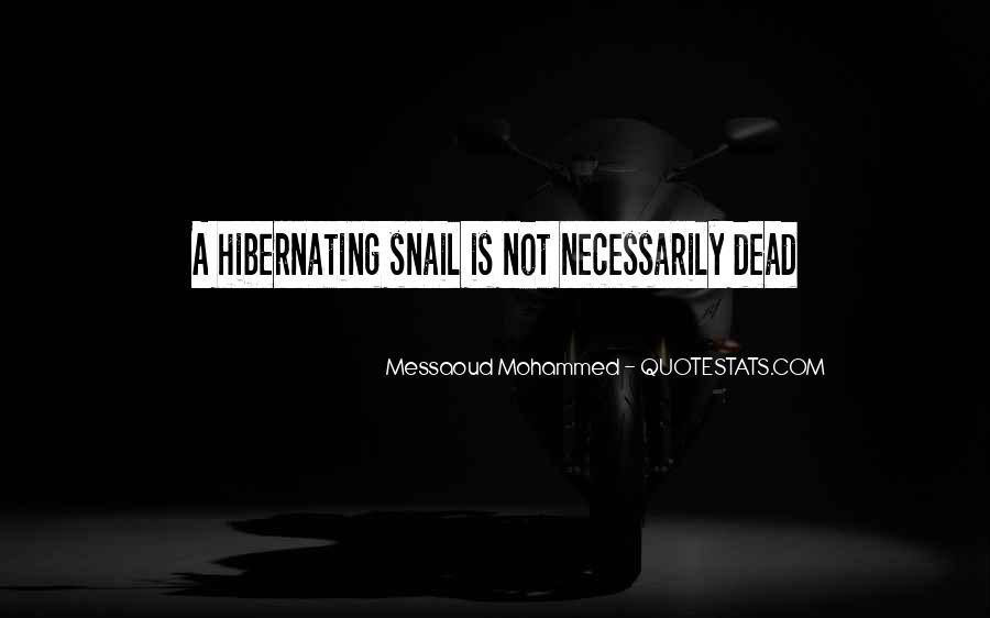 Going Into Hibernation Quotes #390781