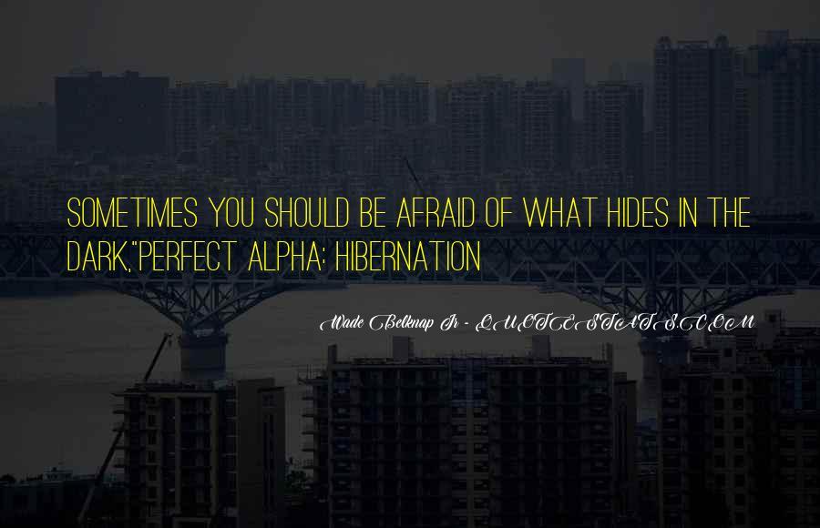 Going Into Hibernation Quotes #709046