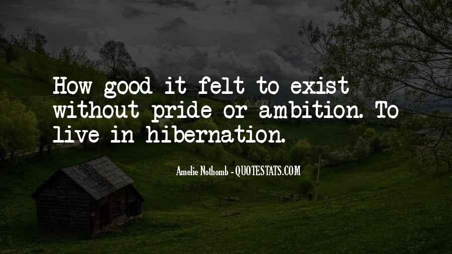 Going Into Hibernation Quotes #777605