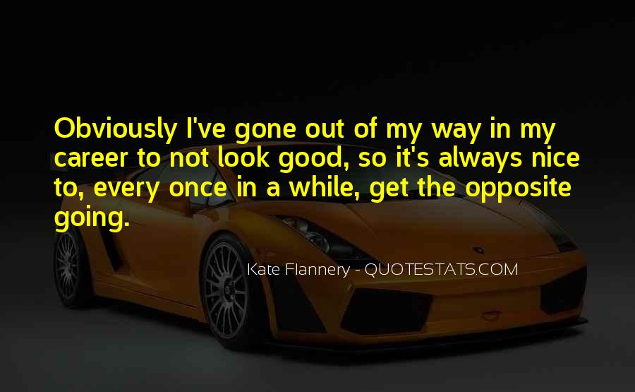 Going Out Of My Way Quotes #1351563