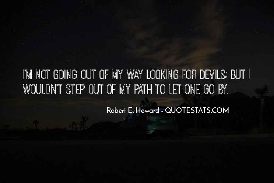 Going Out Of My Way Quotes #1474552