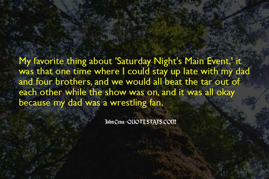 Going Out On Saturday Night Quotes #103490