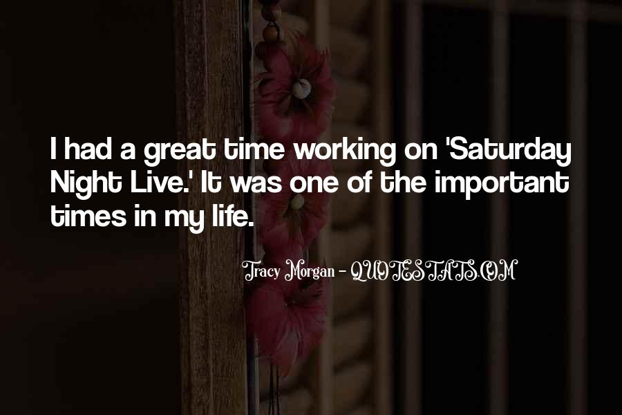 Going Out On Saturday Night Quotes #109605