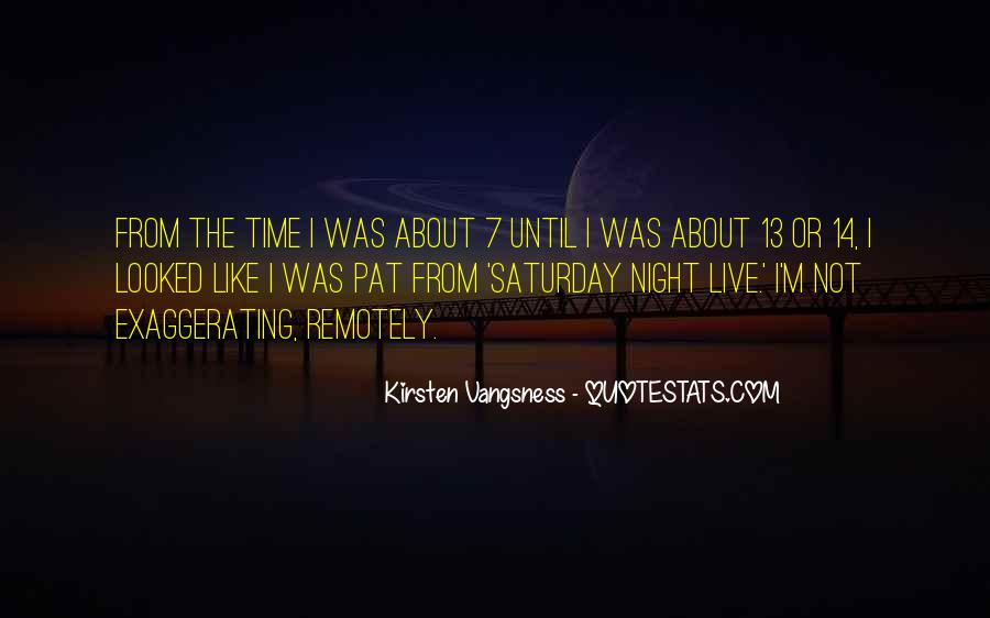 Going Out On Saturday Night Quotes #120924
