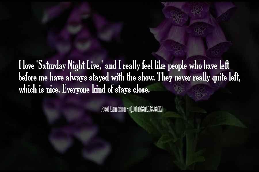 Going Out On Saturday Night Quotes #54851