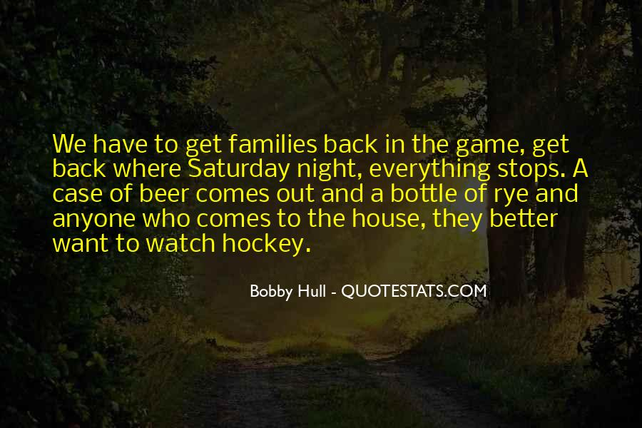 Going Out On Saturday Night Quotes #60406