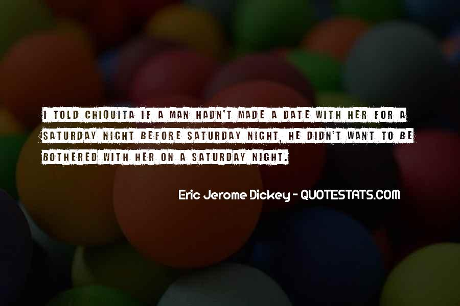 Going Out On Saturday Night Quotes #62205