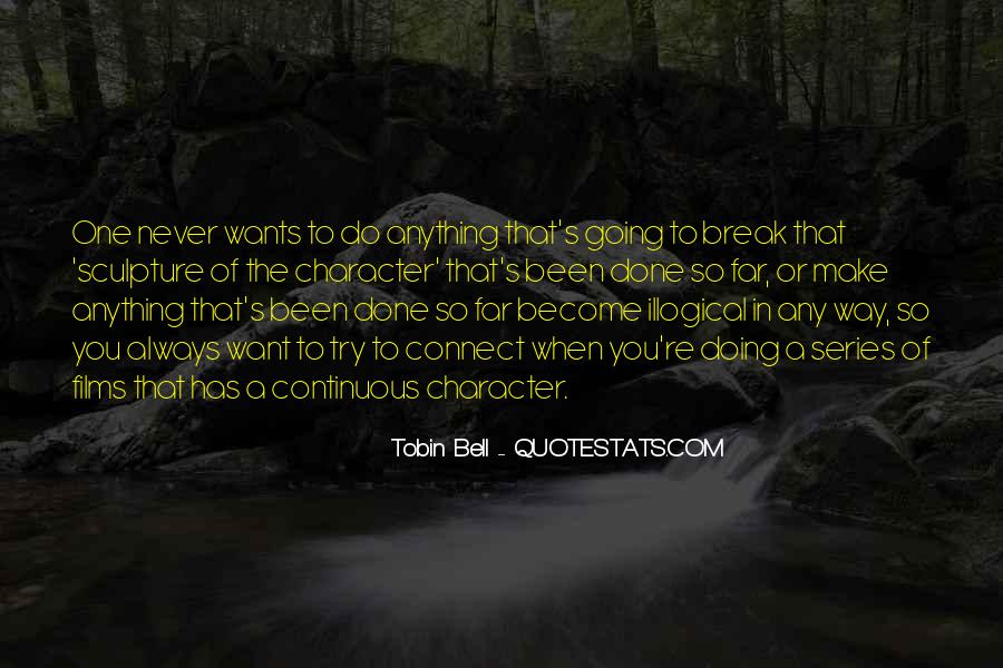 Going So Far Quotes #1004712