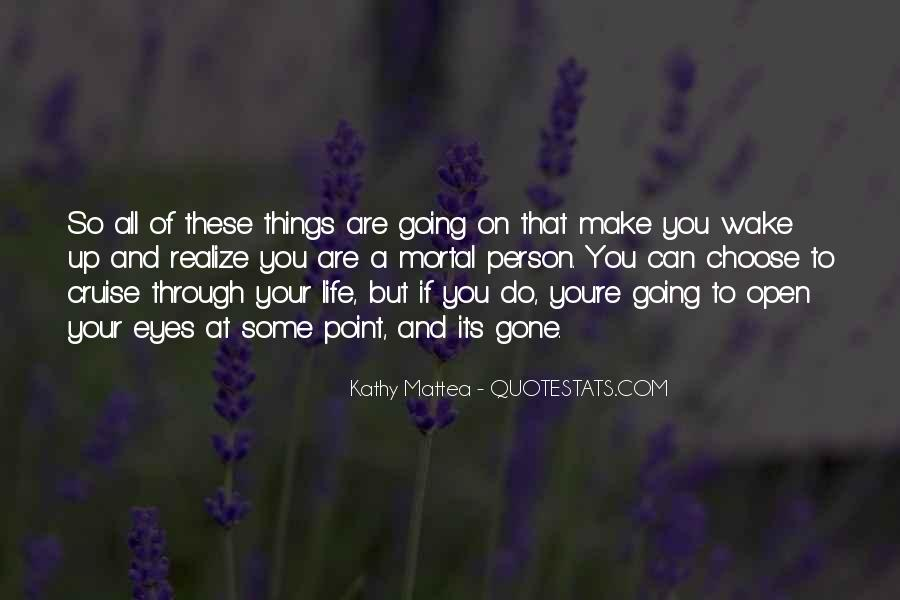 Going Through Some Things Quotes #1814052
