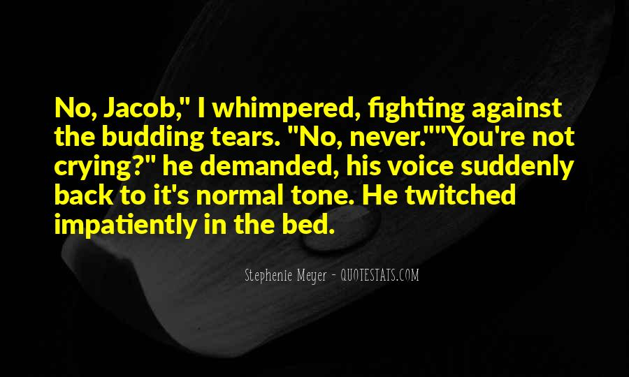 Going To Bed Crying Quotes #1599326