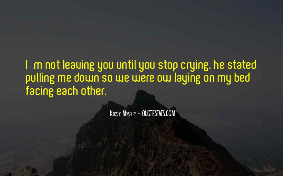 Going To Bed Crying Quotes #291838