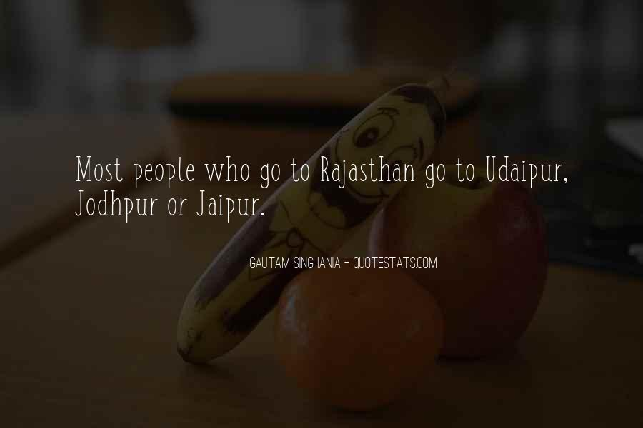 Going To Jaipur Quotes #1668501
